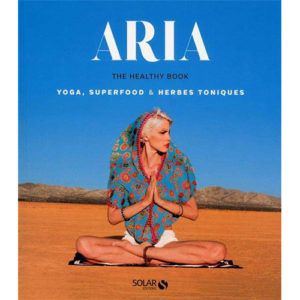 Aria, Healthy book, Yoga, superfood, holissence, body challenge